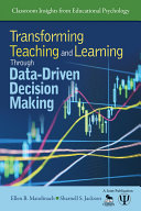 Transforming Teaching and Learning Through Data Driven Decision Making