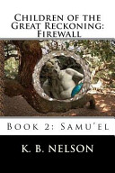 Children of the Great Reckoning  Firewall  Book 2 Book