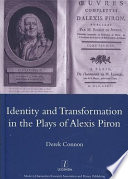 Identity and Transformation in the Plays of Alexis Piron