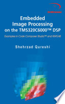 Embedded Image Processing on the TMS320C6000TM DSP Book