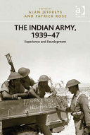 The Indian Army  1939   47