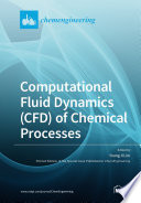 Computational Fluid Dynamics  CFD  of Chemical Processes Book