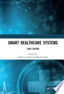 Smart Healthcare Systems