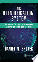 The Blendification System