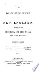 The Ecclesiastical History of New England