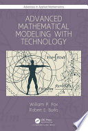 Advanced Mathematical Modeling with Technology