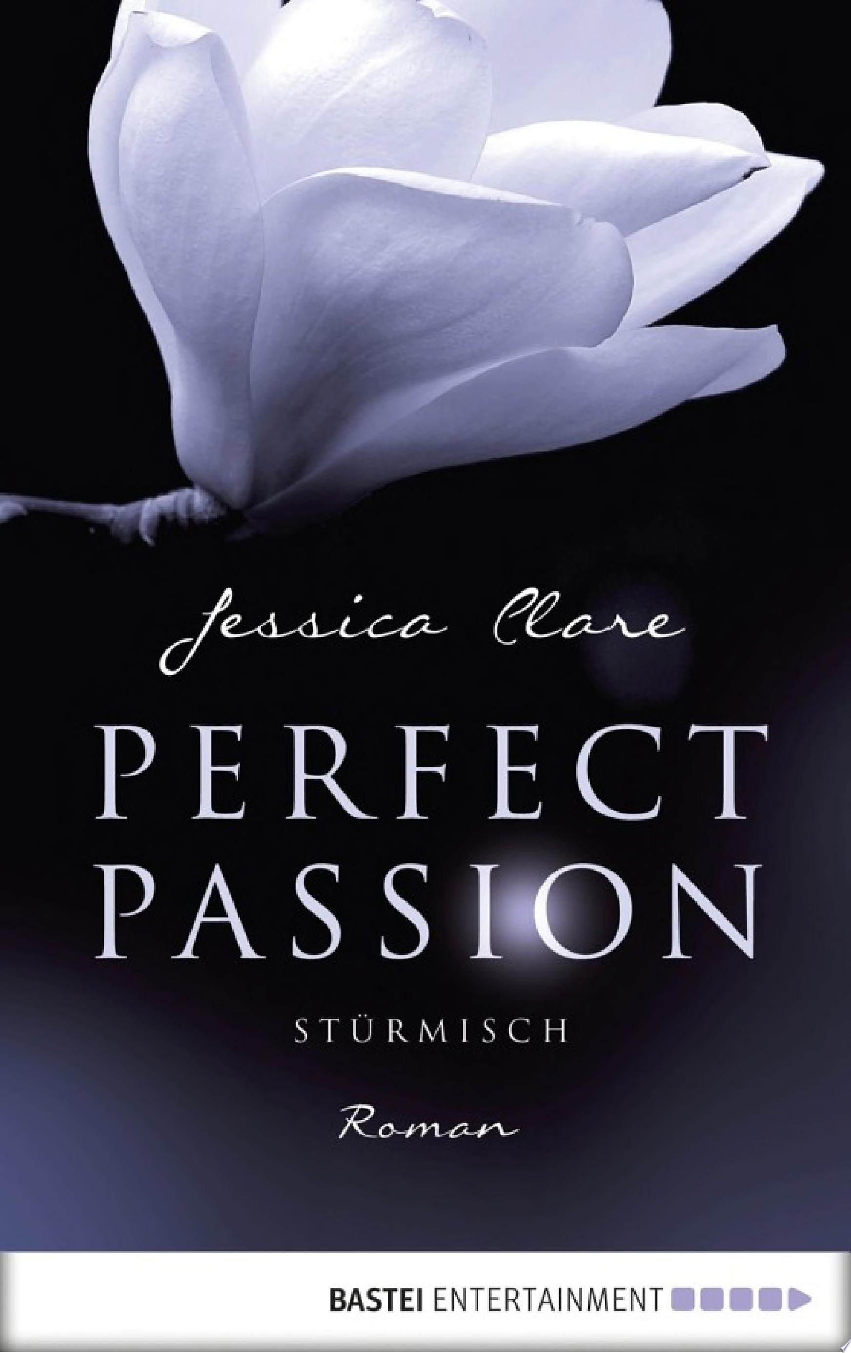 Perfect Passion   St  rmisch
