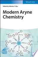 Modern Aryne Chemistry