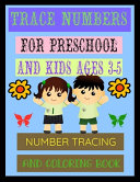 Trace Numbers for Preschool and Kids Ages 3 5