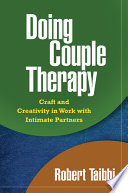 Doing Couple Therapy  First Edition
