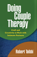 Doing Couple Therapy, First Edition