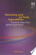 Reconciling Work and Family Responsibilities