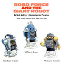 Robo Force And The Giant Robot