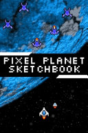 Pixel Planet Sketchbook