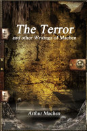 The Terror and other Writings of Machen