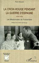 La Croix-Rouge pendant la Guerre d'Espagne