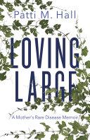 Loving Large Pdf