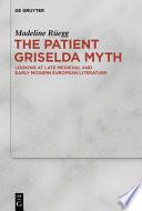The Patient Griselda Myth