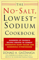 The No Salt  Lowest Sodium Cookbook
