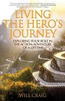 Living the Hero's Journey