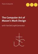 The Computer Art of Mason s Mark Design