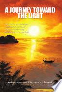 A Journey Toward The Light