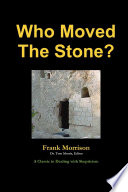 """Who Moved The Stone"" by Frank Morison"