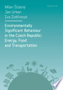 Environmentally Significant Behaviour in the Czech Republic  Energy  Food and Transportation