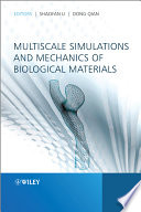 Multiscale Simulations And Mechanics Of Biological Materials Book PDF