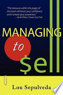 Managing to Sell