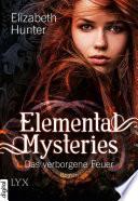 Elemental Mysteries - Das verborgene Feuer