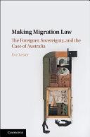 Making Migration Law