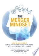 The Merger Mindset