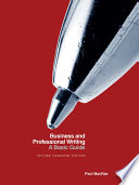 Business and Professional Writing: A Basic Guide - Second Canadian Edition