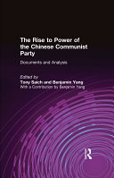 The Rise to Power of the Chinese Communist Party  Documents and Analysis