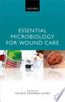 Essential Microbiology for Wound Care Book