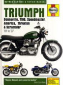 Triumph Bonneville  T110  Speedmaster  America  Thruxton and Scrambler Service and Repair Manual