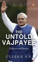 The Untold Vajpayee