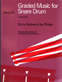 Graded music for snare drum: Grades 5 & 6