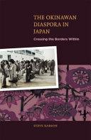 The Okinawan Diaspora in Japan
