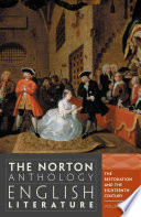 The Norton anthology English literature : [complete in 2 volumes]. 1 : C. The restoration and the eighteenth century