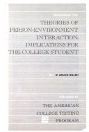 The Theories of Person environment Interaction  Implications for the College Student