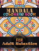 Mandala Coloring Book For Adult Relaxtion