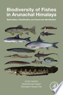 Biodiversity of Fishes in Arunachal Himalaya