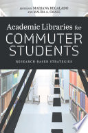 Academic Libraries for Commuter Students