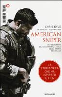 American sniper. Autobiografia del cecchino più letale della storia americana ebook