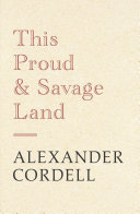 This Proud and Savage Land