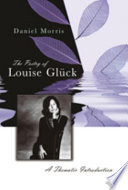 The Poetry of Louise Gl  ck