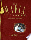 """The Mafia Cookbook: Revised and Expanded"" by Joseph Iannuzzi"