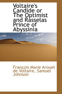 Voltaire's Candide Or the Optimist and Rasselas Prince of Abyssinia